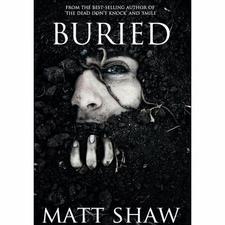 """Buried""  ***  Matt Shaw  (2012)"