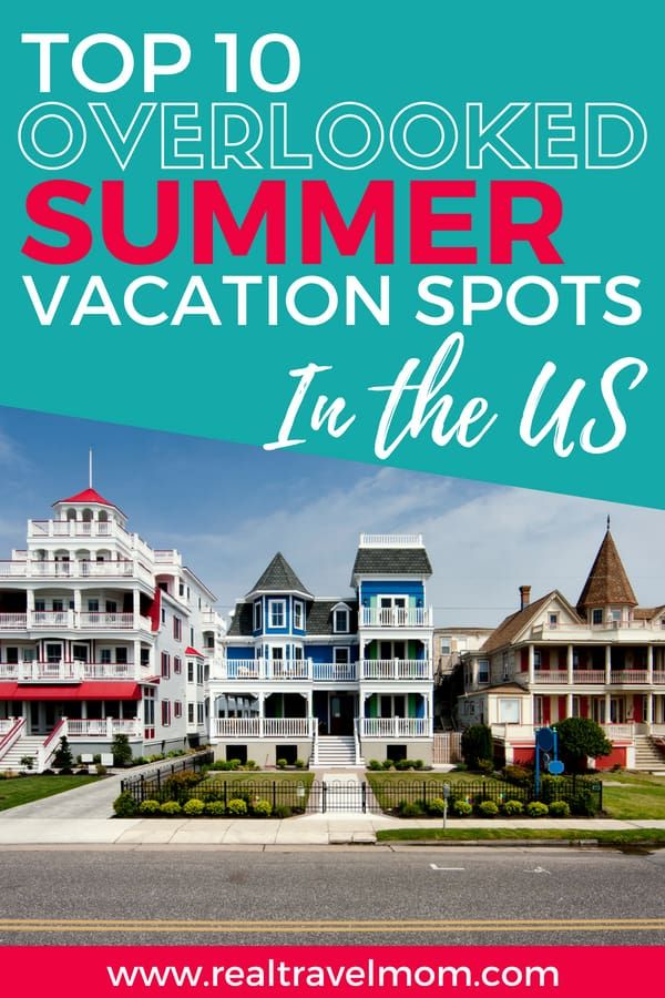 Top 10 Family Summer Vacation Ideas In The US For 2018