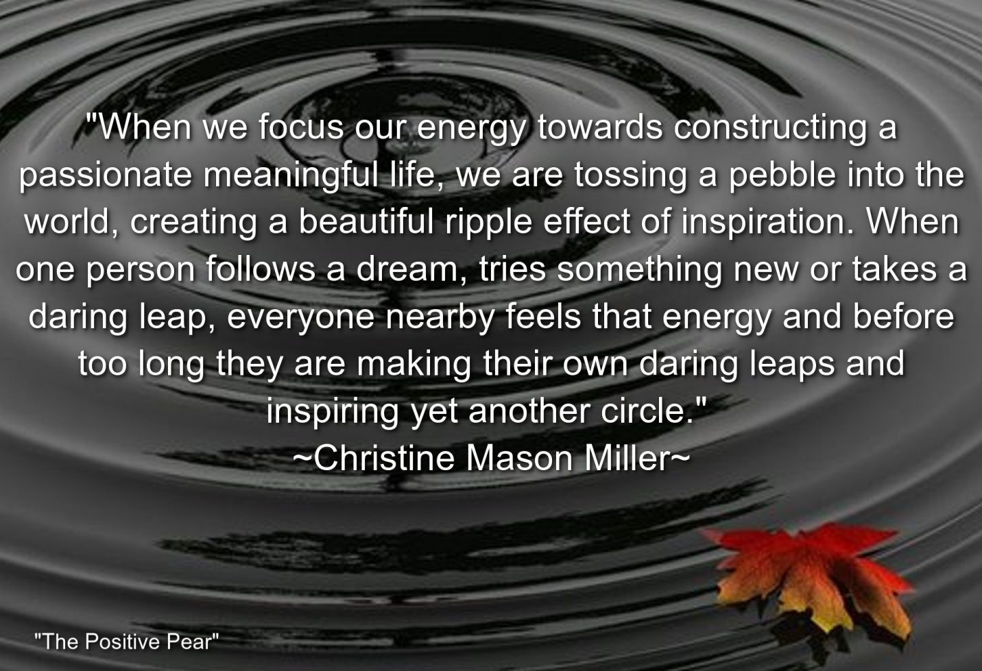 The Ripple Effect Of Living From Your Highest Point Of View