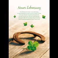 Neuer Lebensweg Fünf ,Wünsche für deinen neuen Lebensweg: ein gutes Händchen bei allem, was du in Angriff nimmst, einen guten Riecher für günstige Gelegenheiten, eine gute Intuition bei all deinen Entscheidunge