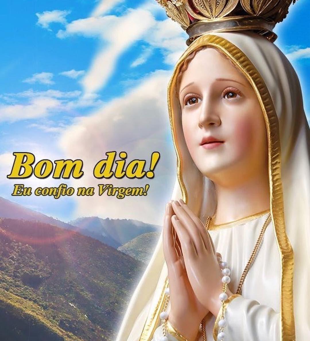 Bom Dia Com A Virgem Maria Jesus Deus Espiritosanto Amor Fe