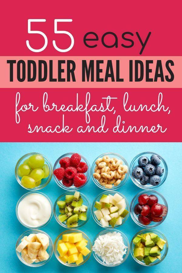 What to feed a one year old: 55 meal ideas