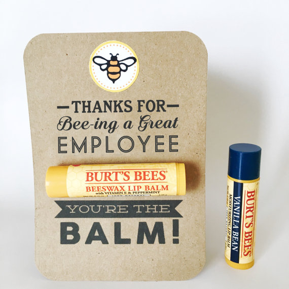 Thanks For Bee Ing A Great Employee Youre The Balm Show Gratitude To Your Hardworking Employees This Year With Thoughtful And Practical Gift
