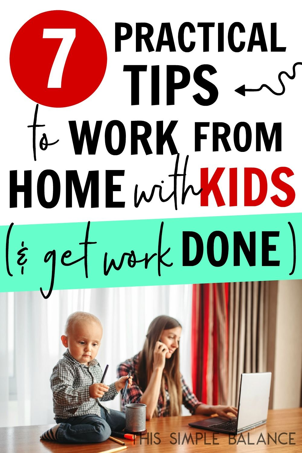 A Busy Moms Guide to Working From Home with Kids
