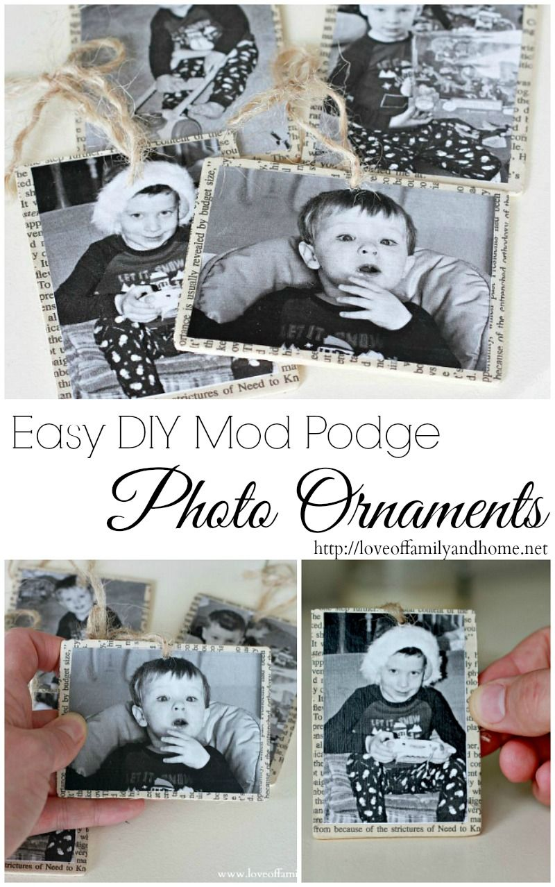 Mod Podge Photo Ornaments (Tutorial) - Love of Family & Home | 10 ...