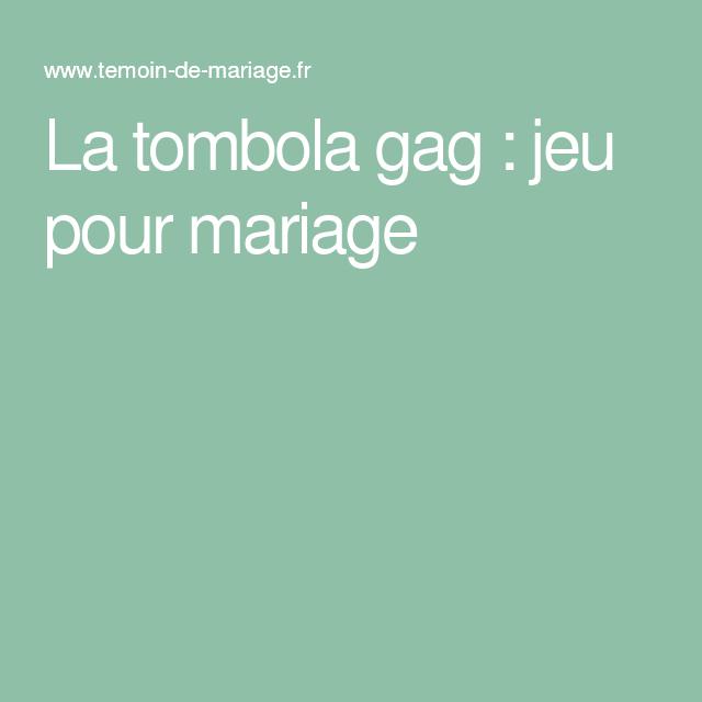la tombola gag jeu pour mariage jeux pinterest animation mariage animation et mariages. Black Bedroom Furniture Sets. Home Design Ideas