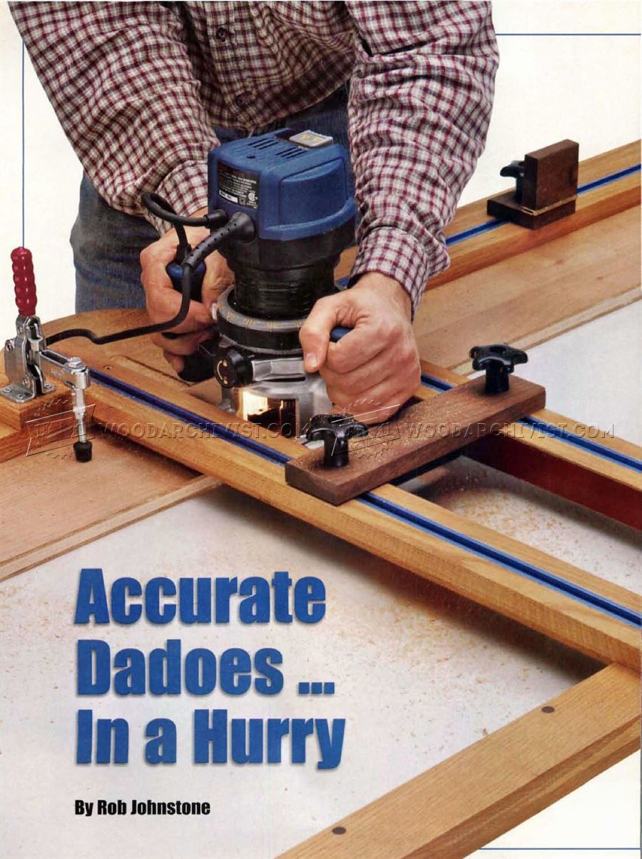 2822 Dado Router Jig Plans Joinery Essential Woodworking Tools Best Woodworking Tools Woodworking Tools For Sale