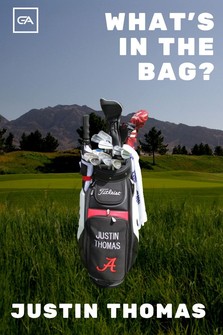 Justin Thomas WITB? (What's in the Bag) Justin thomas