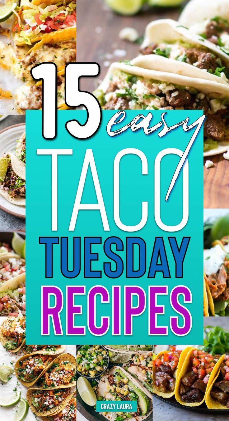 15 Delicious Homemade Taco Recipes For Taco Tuesday � - Crazy Laura
