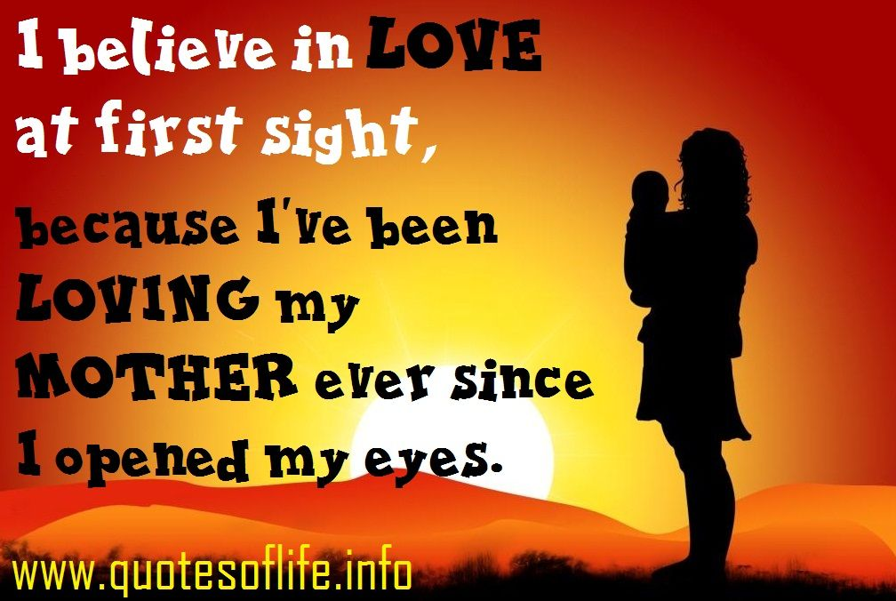Mother Quotes, Love, Quotesoflife.info, Sight