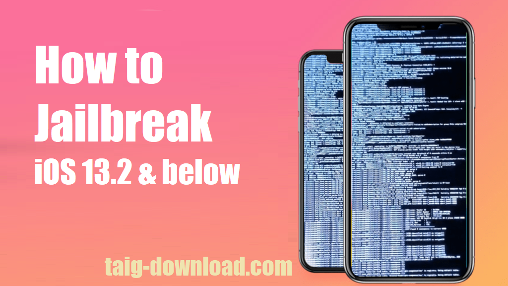 How to Jailbreak iOS 13.2 and below running devices Ios