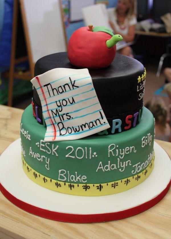 End Of Year Celebration Children S Cakes Teacher Cakes Teachers Day Cake School Cake