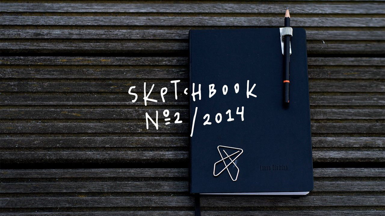 Second Sketchbook, May/June 2014 – www.lucasdietrich.com  http://instagram.com/lucasdietrich