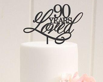Original 90 Years Loved 90th Birthday Cake Topper Favorite