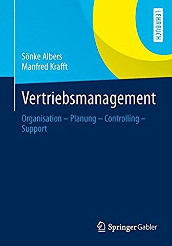 Vertriebsmanagement: Organisation - Planung - Controlling - Support