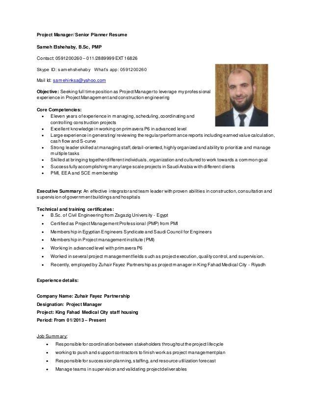 Project Manager Senior Planner Resume Sameh Elshehaby B Sc Pmp Contact 0591200260 011 2889999 Ext 16826 Skype Id Projektmanagement Lebenslauf