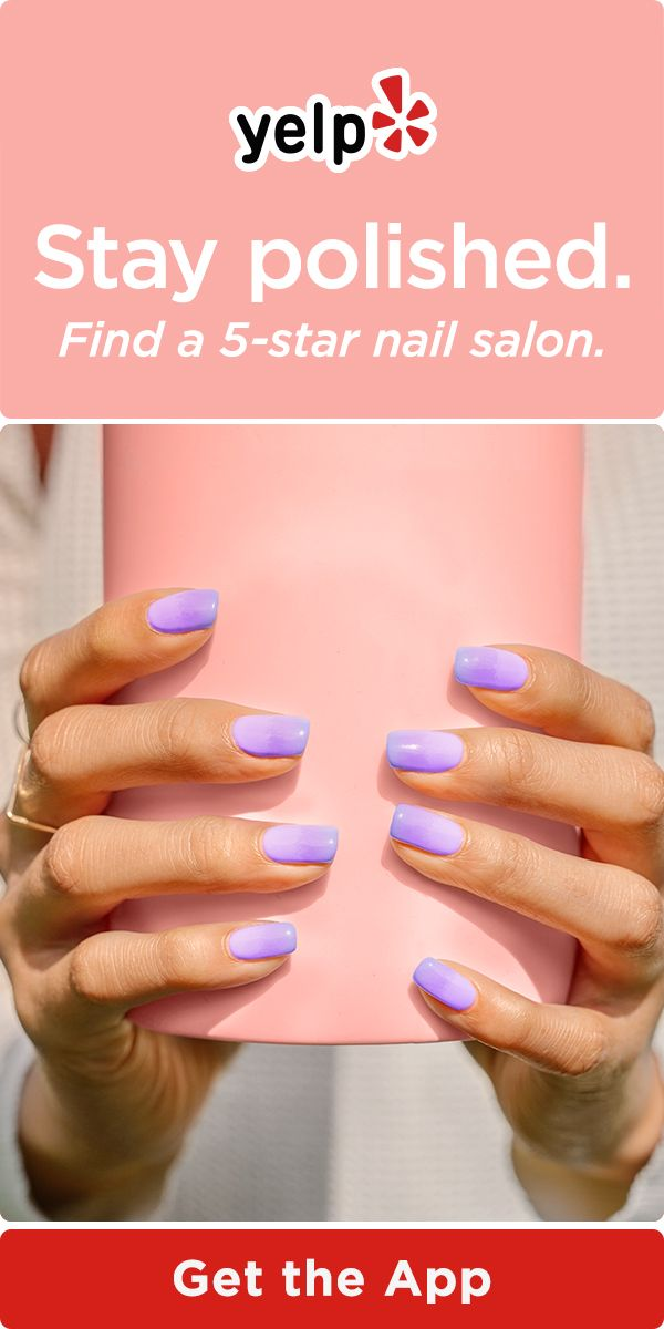 Nail Your Mani Download The Yelp App To Find 5 Star Nail Salons With Images Nails Fake Nails Fancy Nails