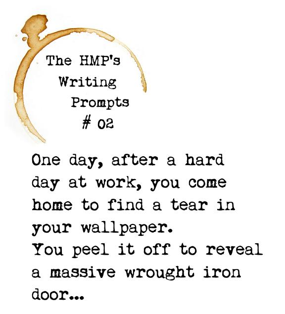 Story prompt / short story / idea / HMP / # 02 / good story