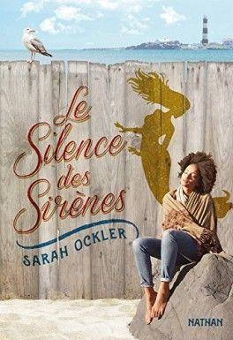 Decouvrez Le Silence Des Sirenes De Sarah Ockler Sur