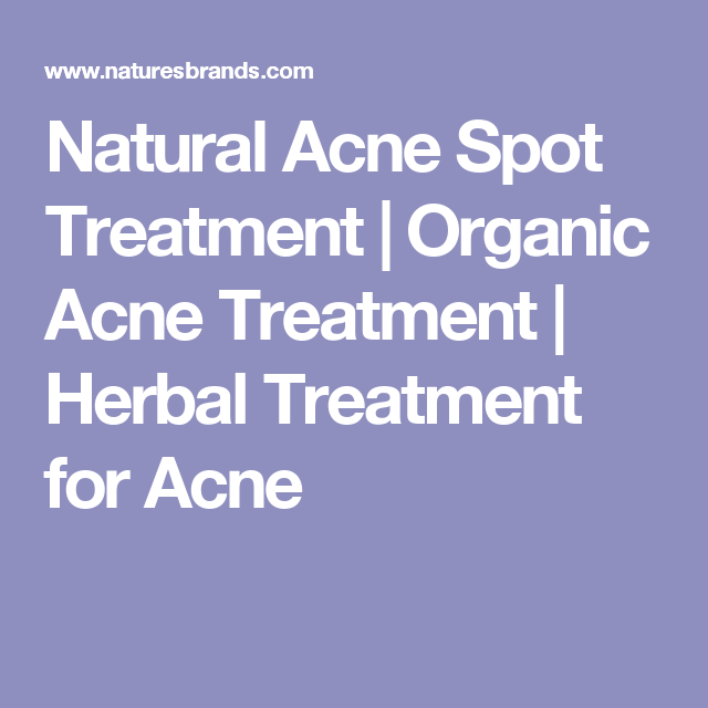 Natural Acne Spot Treatment | Organic Acne Treatment | Herbal Treatment for Acne
