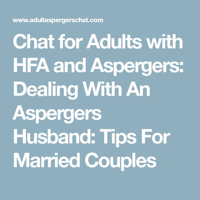 Chat for adults with hfa and aspergers