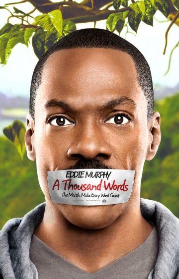 Тысяча слов (2009) — A Thousand Words. Всё о фильме: дата ...