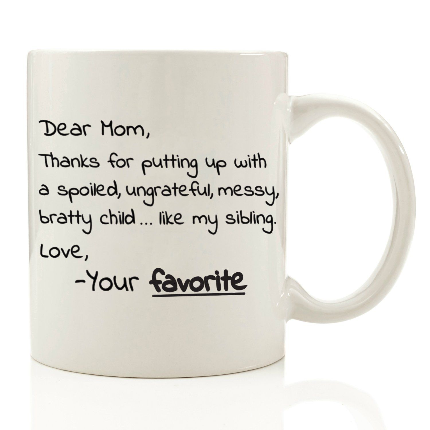 b27ac14bc298 Dear Mom From Your Favorite Funny Coffee Mug 11 oz Top Birthday ...