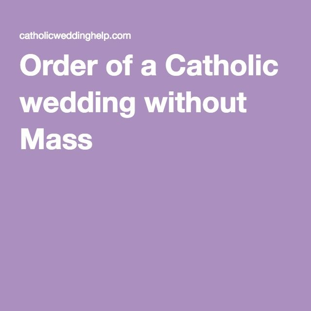 Order of a Catholic wedding without Mass | second time
