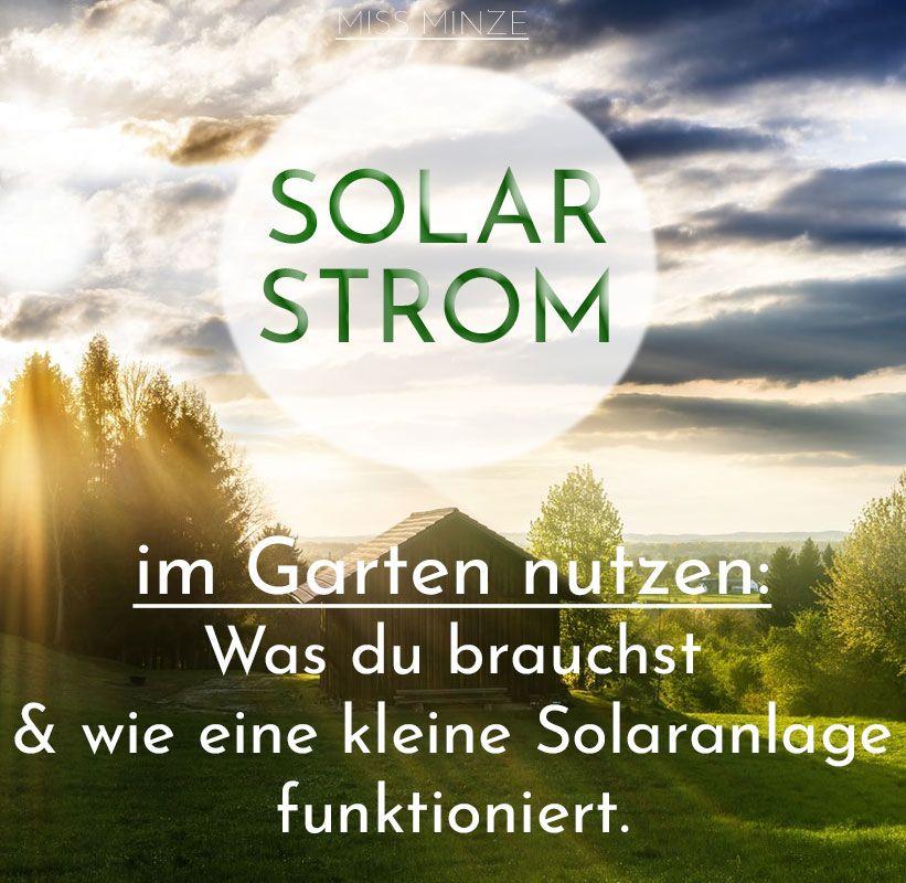 Strom Ohne Anschluss Insel Solaranlage Furs Gartenhaus Nutzen Solaranlage Solaranlage Gartenhaus Solar