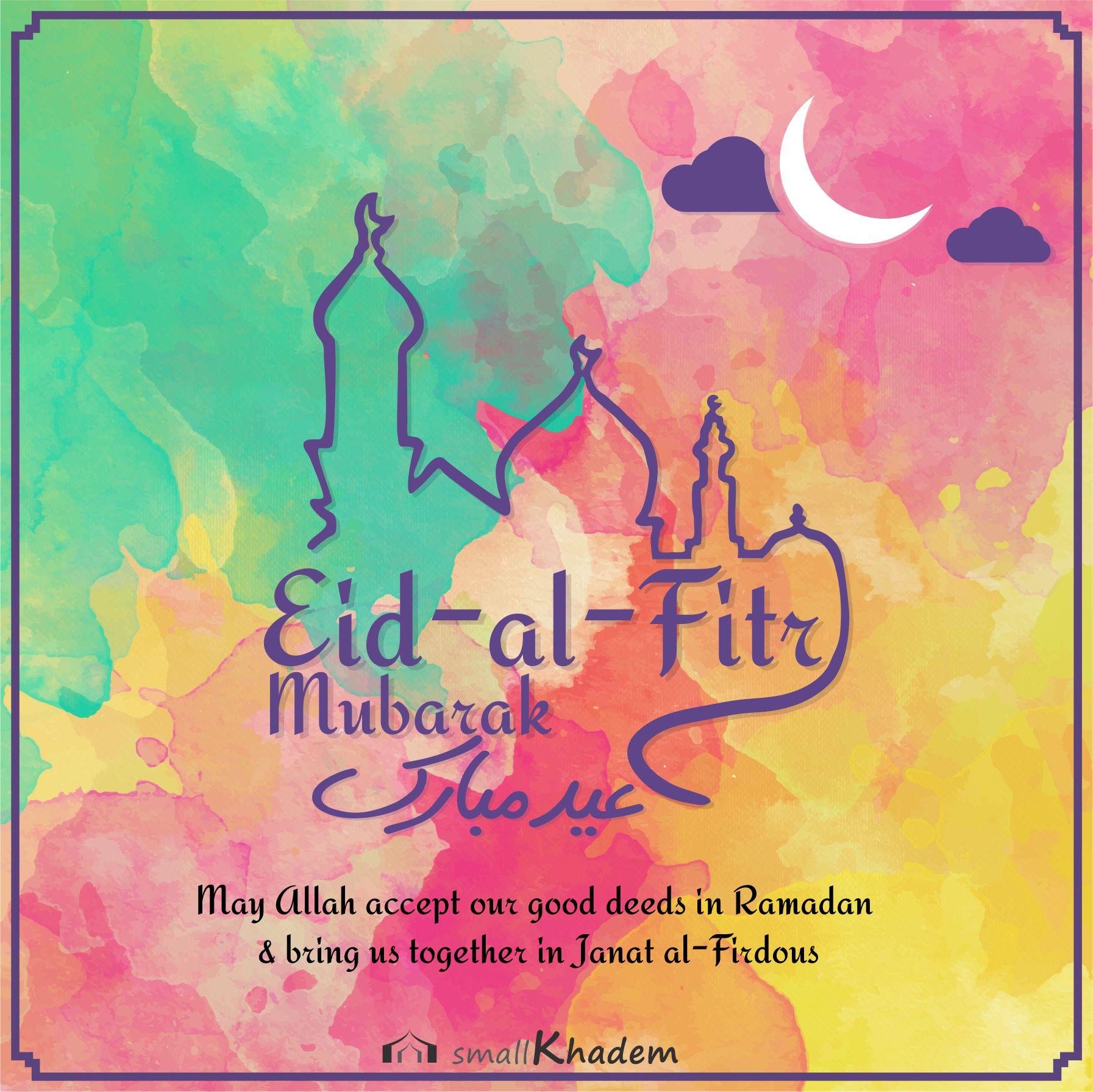 Eid Al Fitr Mubarak عيد مبارك Eid Al Fitr Eid Mubarak Images