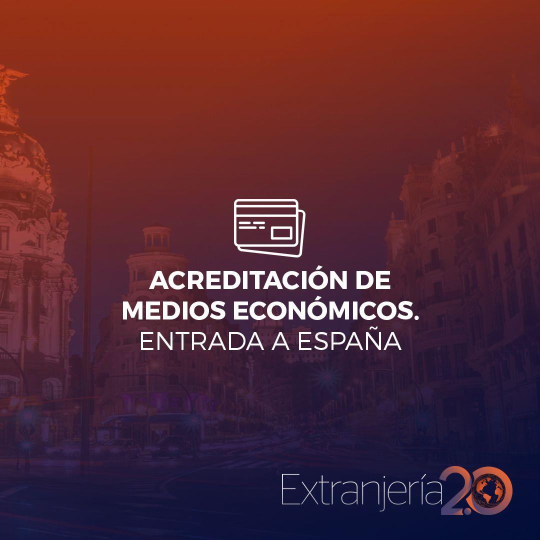 Acreditación De Medios Económicos Entrada A España Extranjeria Abogadosenextranjeria Abogadosenmadrid Abogadosenzaragoza Abogadosenmadrid Abogadosenbarce