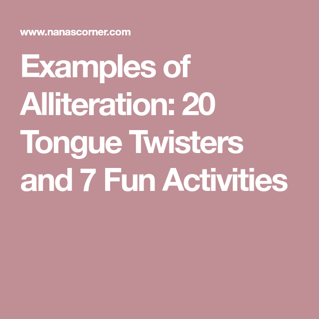 Examples Of Alliteration 20 Tongue Twisters And 7 Fun Activities