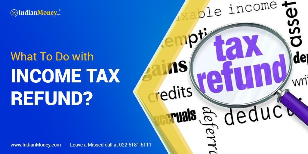 What To Do With Income Tax Refund In 2020 Tax Refund Income Tax Income