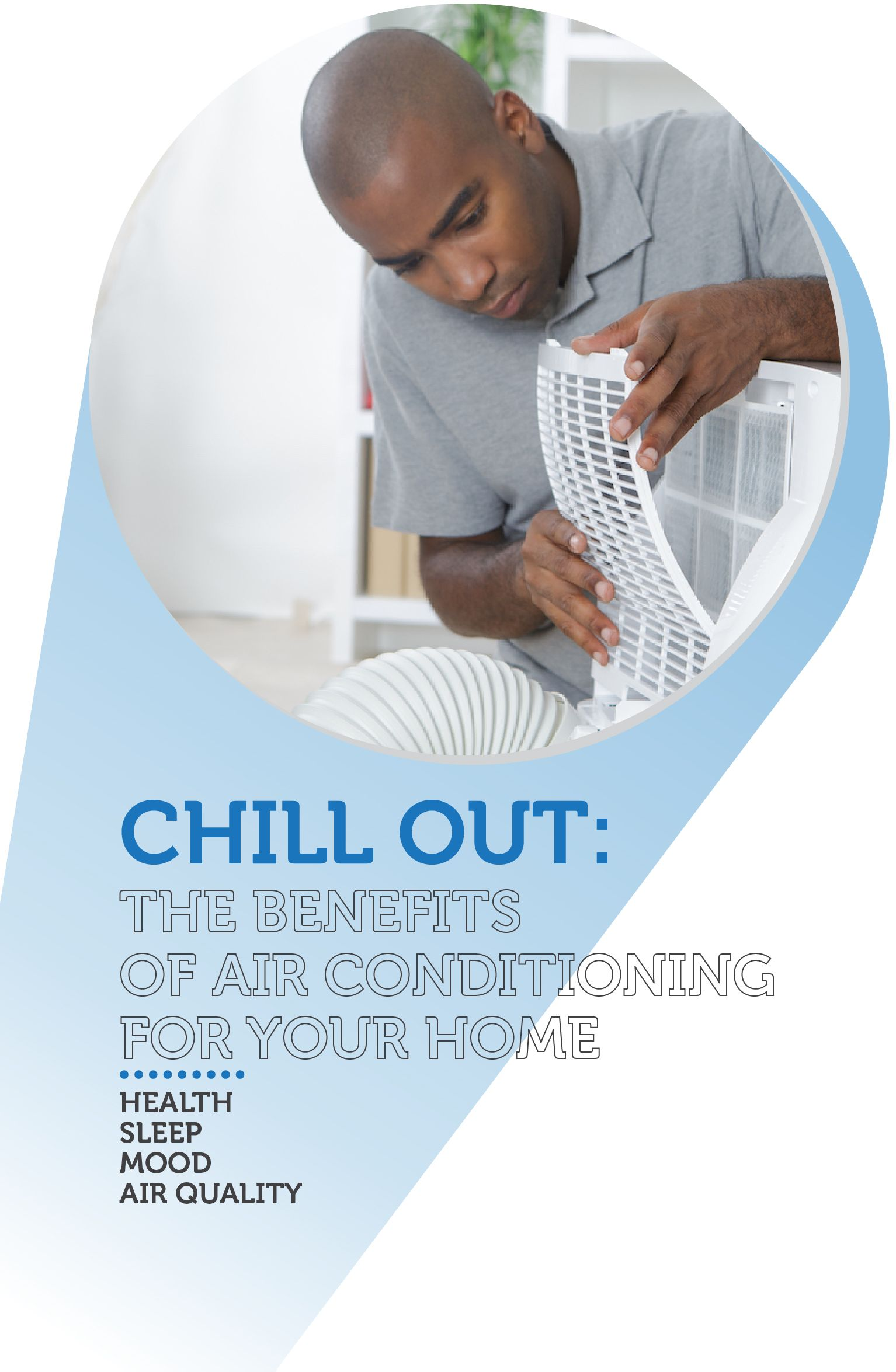 Chill Out The benefits of air conditioning for your home