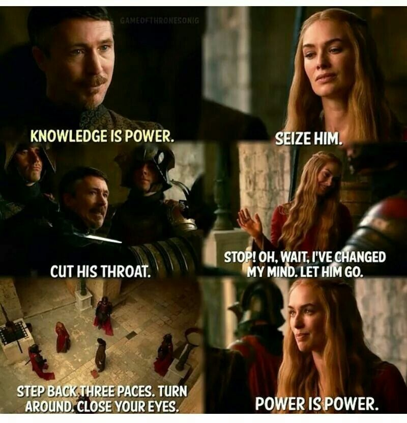 Image result for power is power quote game of thrones