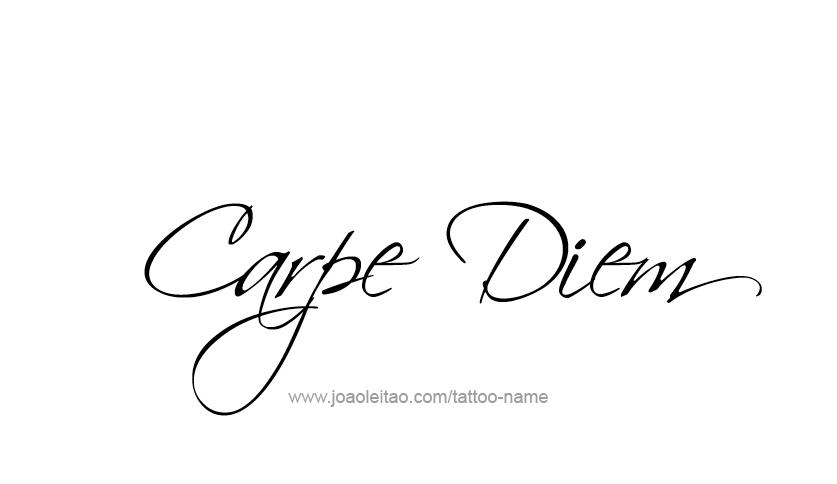 Carpe Diem Tattoo Phrase Designs Tatuagem Carpe Diem Tatoo