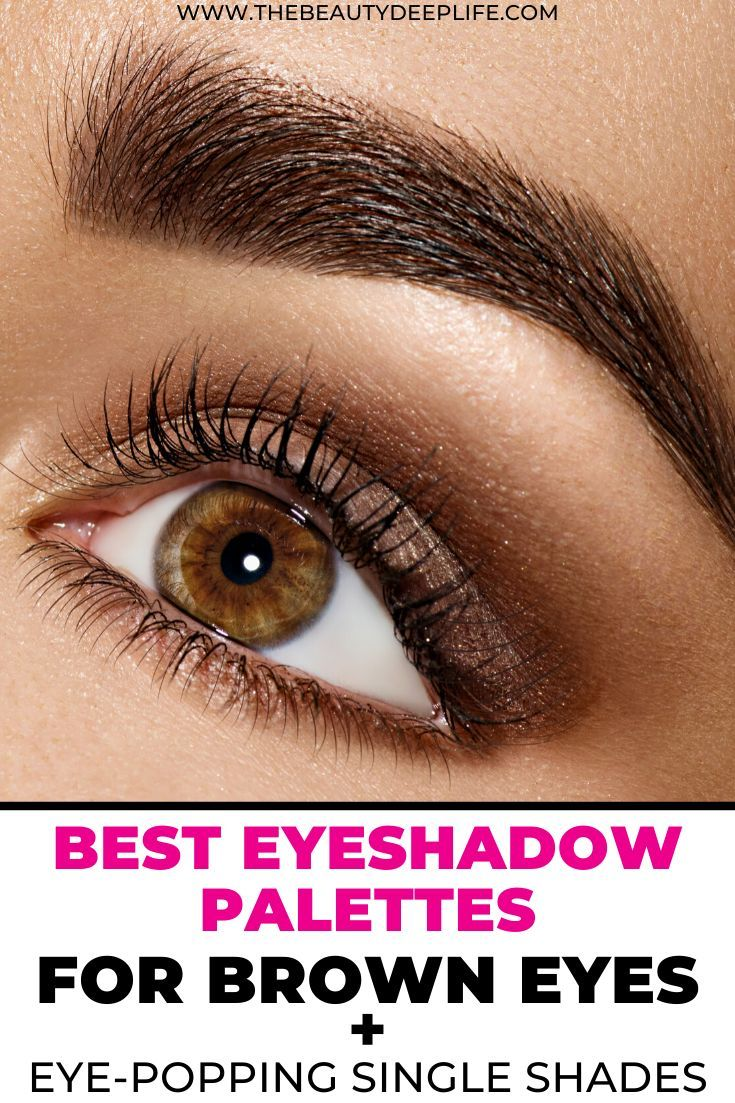Eyeshadow for brown eyes palettes colors to make brown