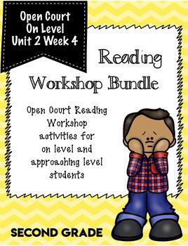 Second Grade Open Court Reading Workshop Bundle Unit 2 Week 4 Open