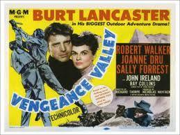 """Vengeance Valley"" - Richard Thorpe (1951)"