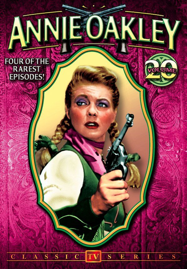 Annie Oakley Volume 20 Four more, rare, action-filled television