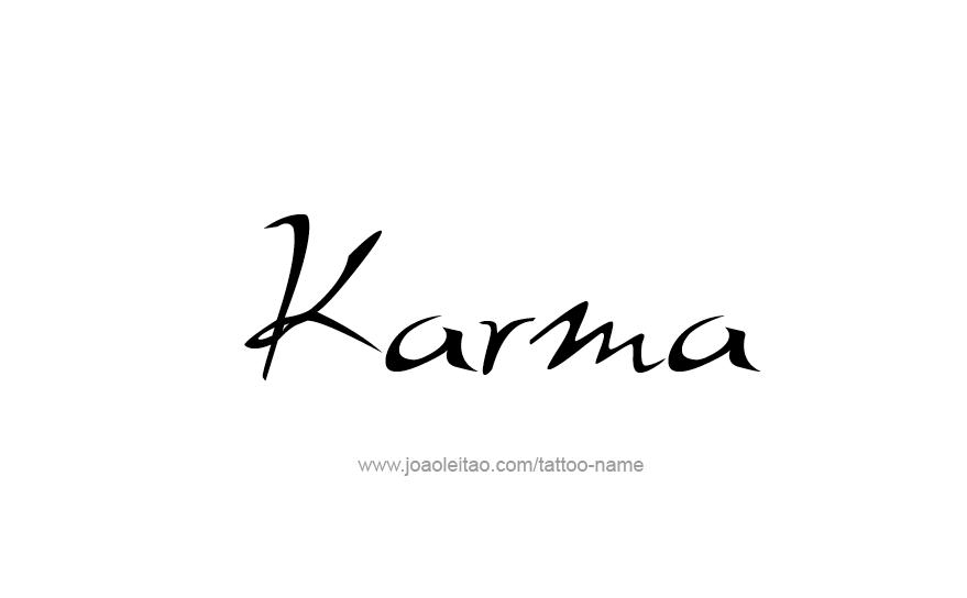 Karma Name Tattoo Designs Ink Ideas Pinterest Tattoos Tattoo