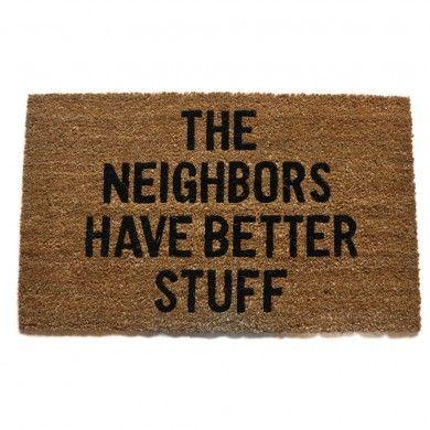 fu matte the neighbors have better stuff gartenzauber shop fu matte bastelideen und balkon. Black Bedroom Furniture Sets. Home Design Ideas