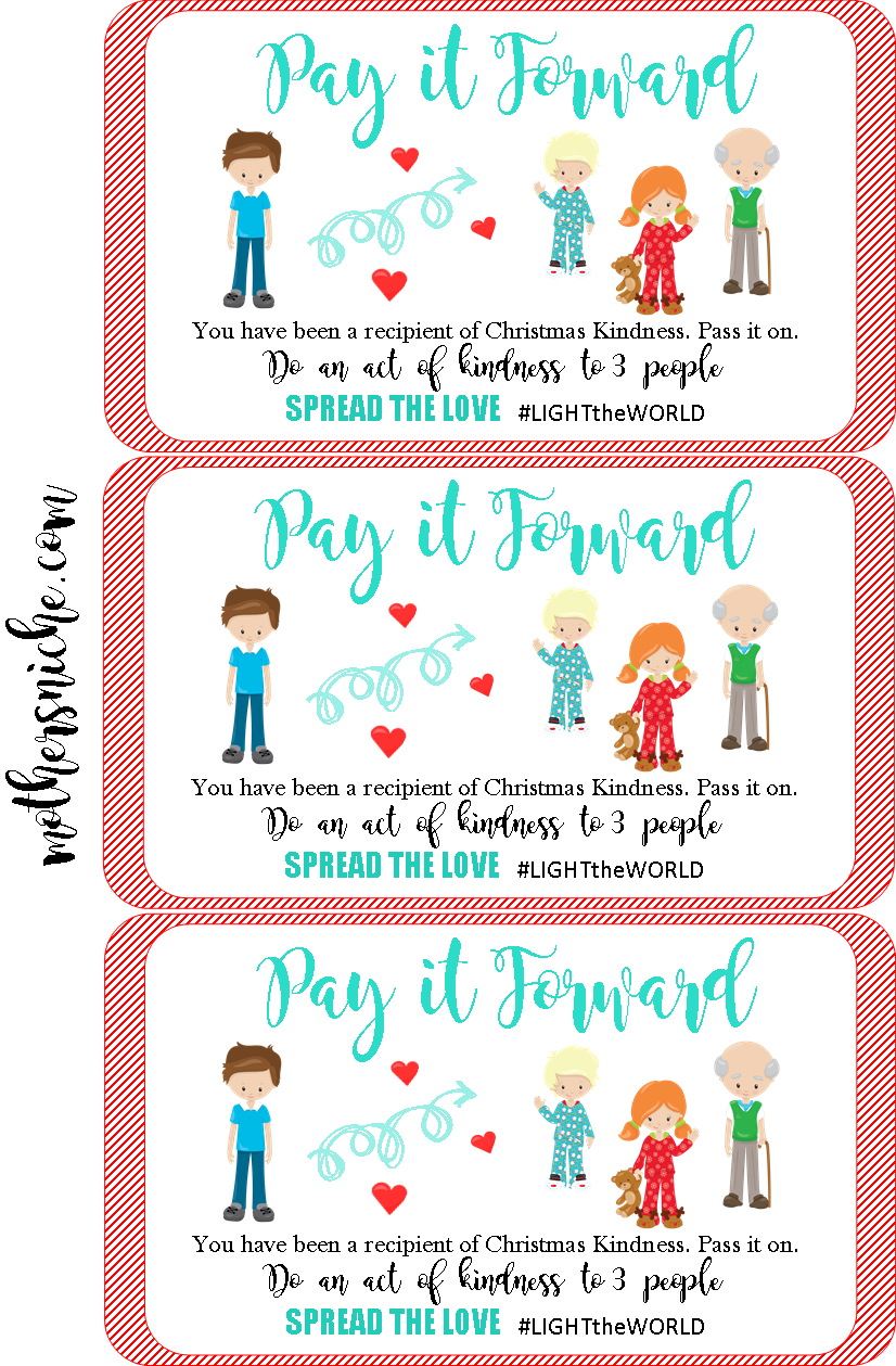 Have you been the recipient of Christmas Kindness? Are you ready to Pay It Forward? Click on the image below for the free printable Pay It Forward Cards!