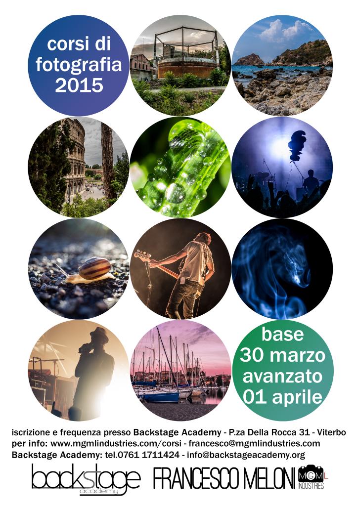 Informazioni sull'inizio dei corsi fotografia 2015 curati da Francesco Meloni presso Backstage Academy a Viterbo, in Piazza della Rocca 31.