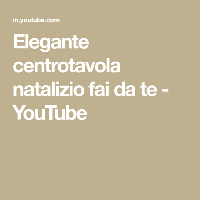 Centrotavola Natalizi Fai Da Te Youtube.Elegante Centrotavola Natalizio Fai Da Te Youtube Idee Fai Da Te