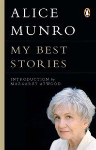 My Best Stories Margaret Atwood Best Story Books Alice Munro