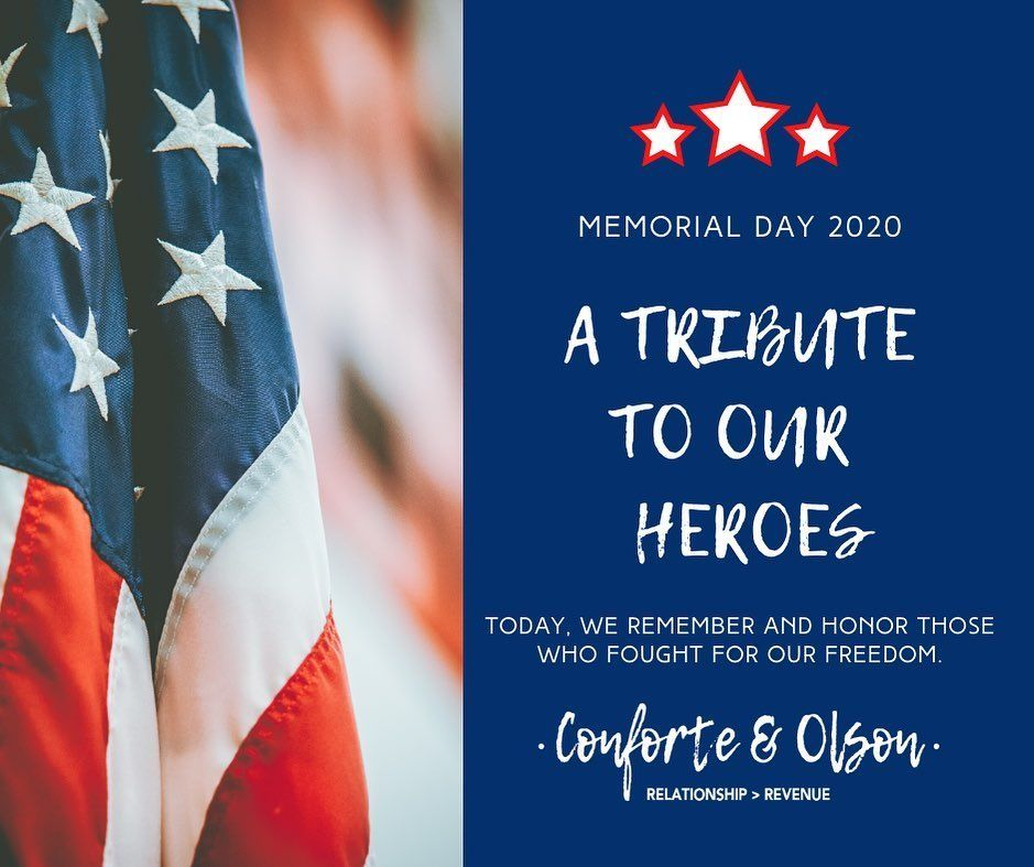 Today We Honor The Brothers And Sisters Who Fought For Our Freedoms Have A Happy And Safe Memorial Day Conforte Olson Fight For Us Memories Memorial Day