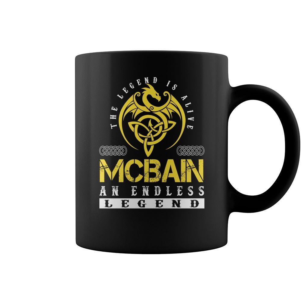 The Legend is Alive MCBAIN An Endless Legend Name Mugs #Mcbain