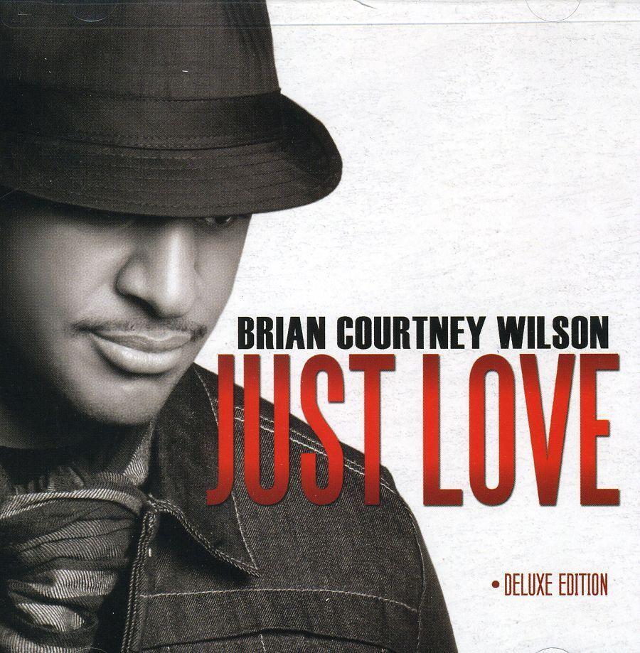 Brian Courtney Wilson - Just Love