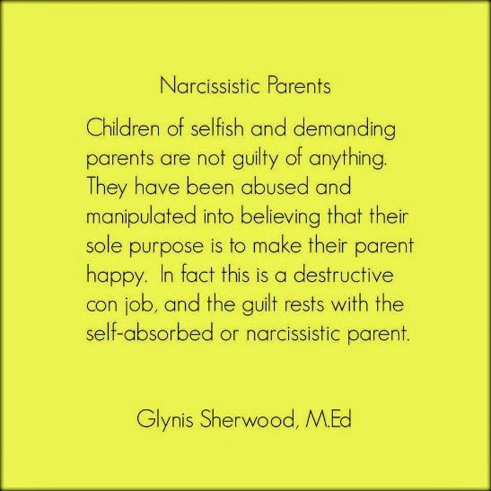 Narcissistic Parents Quote In other words, in a complete reversal
